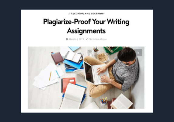 Plagiarize-Proof Your Writing Assignments, by Christina Moore