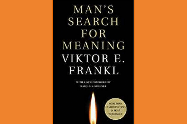 Man's Search for Meaning* by Viktor Frankl