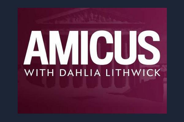 Amicus podcast with Dahlia Lithwick
