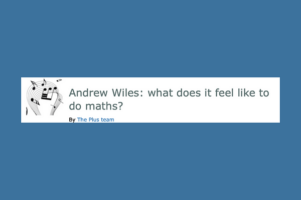 Interview with Andrew Wiles: What does it feel like to do maths?