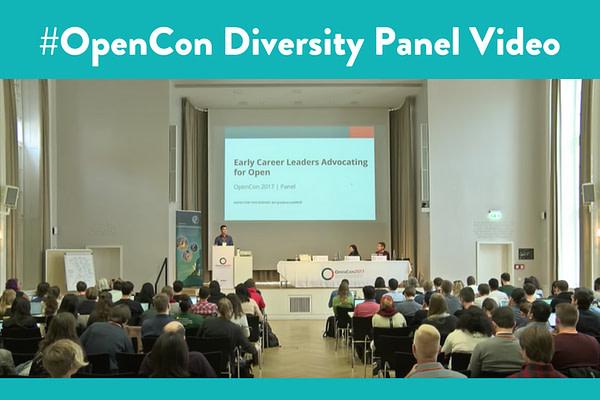 Diversity Panel #OpenCon (Video)