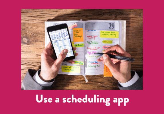 Use a scheduling app