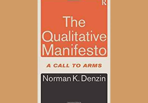 The Qualitative Manifesto* by Norman K. Denzin