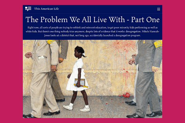 "This American Life #562: ""The Problem We All Live With"""