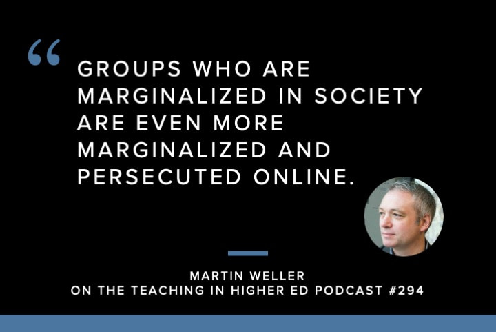 Groups who are marginalized in society are even more marginalized and persecuted online.