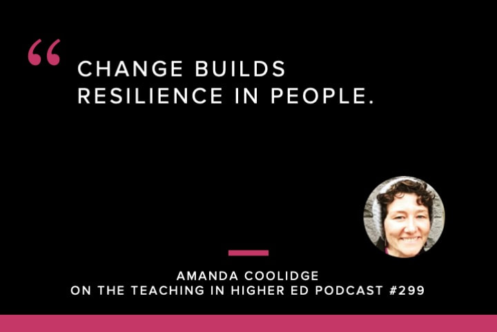 Change builds resilience in people.