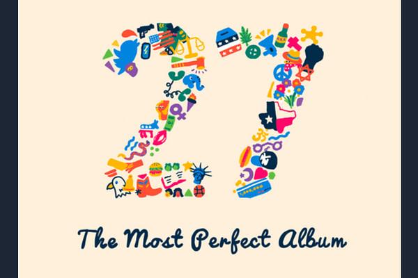 27: The Most Perfect Album