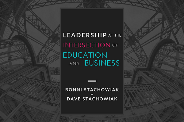 Leadership at the intersection of education and business