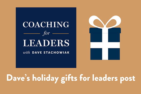 Dave's holiday gifts for leaders post