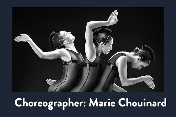 Choreographer: Marie Chouinard