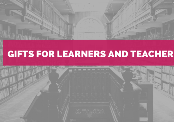 Gifts for Learners and Teachers