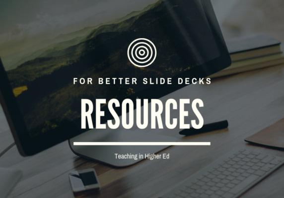 Resources for Better Slide Decks