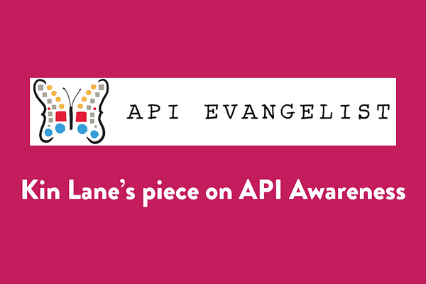 Kin Lane's piece on API Awareness