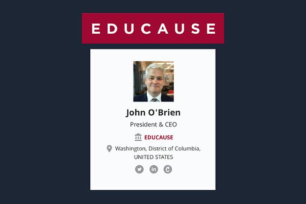 John O'Brian, CEO, EDUCAUSE