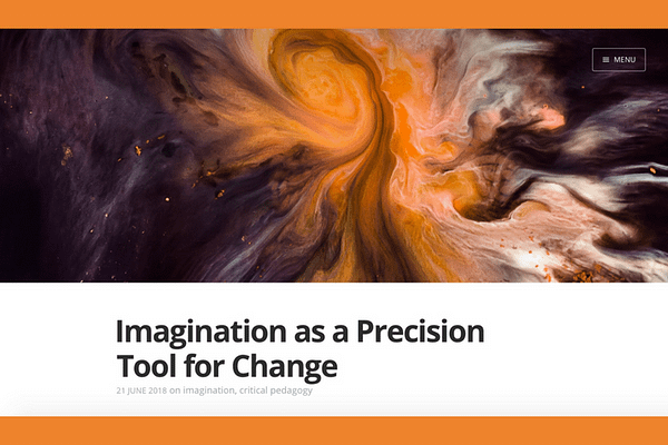 Imagination as a Precision Tool for Change, by Sean Michael Morris