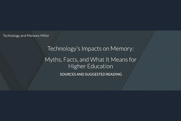 Technology's Impact on Memory, by Michelle Miller