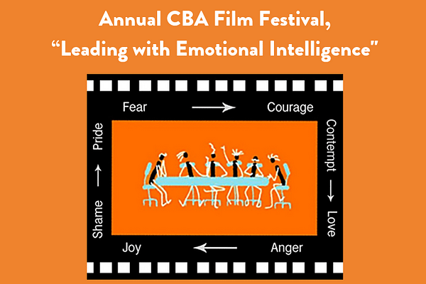 "Annual CBA Film Festival, ""Leading with Emotional Intelligence"""