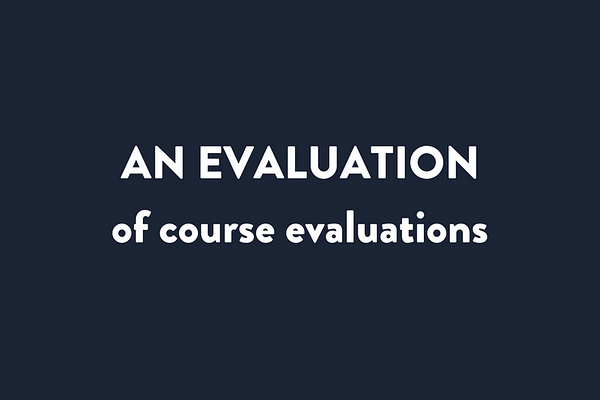 An Evaluation of Course Evaluations by Philip B. Stark