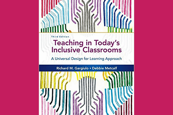Teaching in Today's Inclusive Classrooms* by Richard M. Gargiulo
