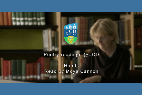 Moya Cannon reads her poem – Hands (Irish Poet)