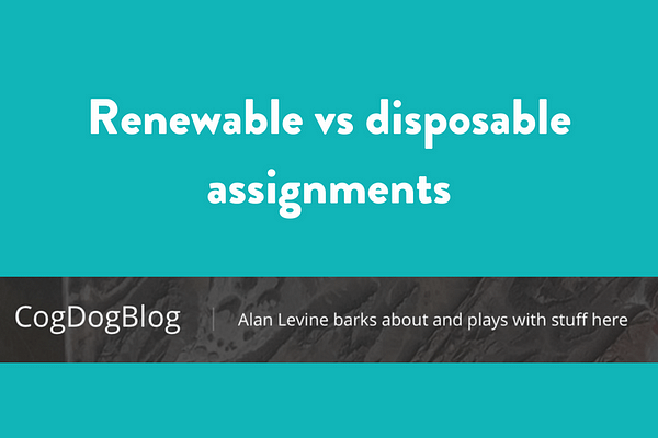 That Time I Did an OER Non-Disposable / Renewable Assignment by Alan Levine