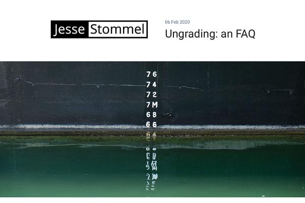 Ungrading: A FAQ, by Jesse Stommel
