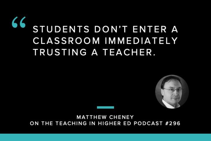 Students don't enter a classroom immediately trusting a teacher.