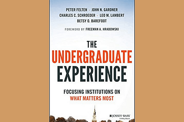The Undergraduate Experience by Peter Felton