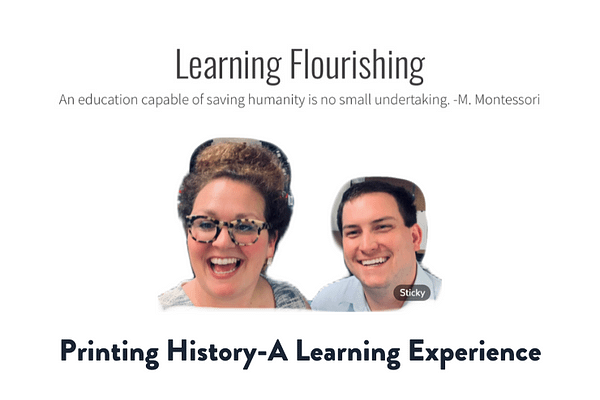 Printing History-A Learning Experience