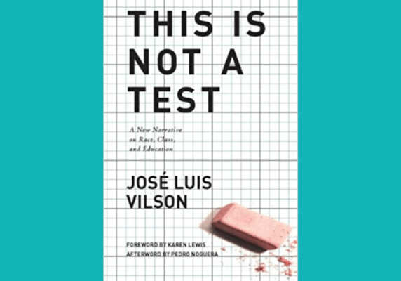 This is Not a Test, by José Luis Vilson