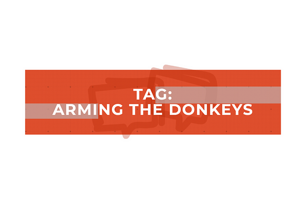 Arming the Donkeys podcast