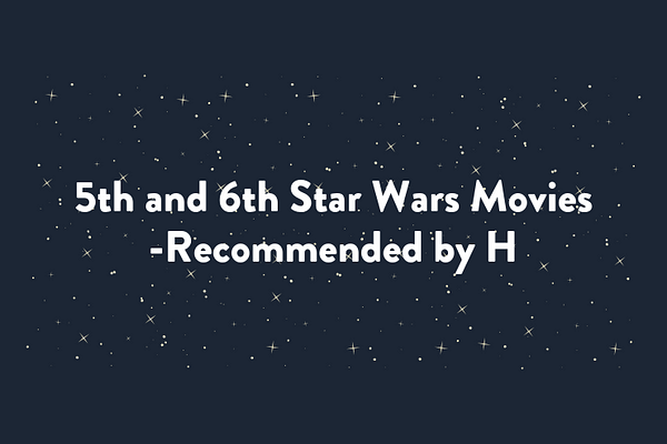 5th and 6th Star Wars Movies