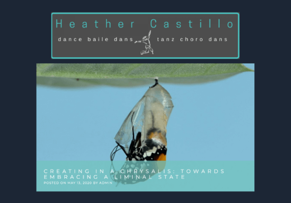 Creating in a Chrysalis, by Heather Castillo
