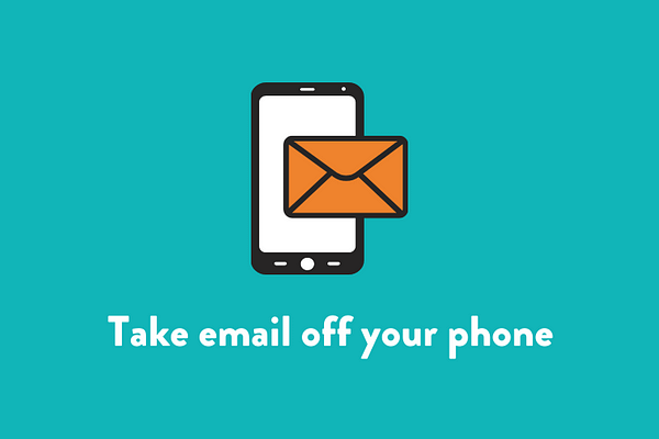 Take email off your phone
