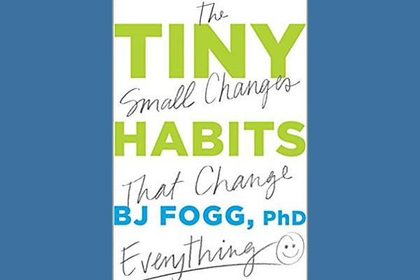 Tiny Habits, BJ Fogg
