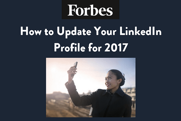 How to Update Your LinkedIn Profile for 2017