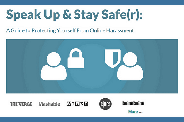 Speak Up & Stay Safe(r): A Guide to Protecting Yourself From Online Harassment