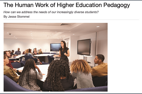The Human Work of Higher Education Pedagogy, by Jesse Stommel