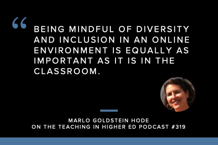 Being mindful of diversity and inclusion in an online environment is equally important
