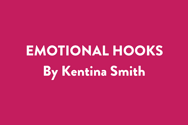 Emotional Hooks by Kentina Smith