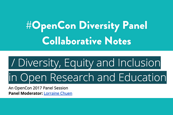Diversity Panel #OpenCon (Collaborative notes)