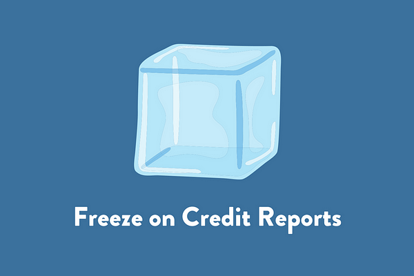 Freeze on Credit Reports