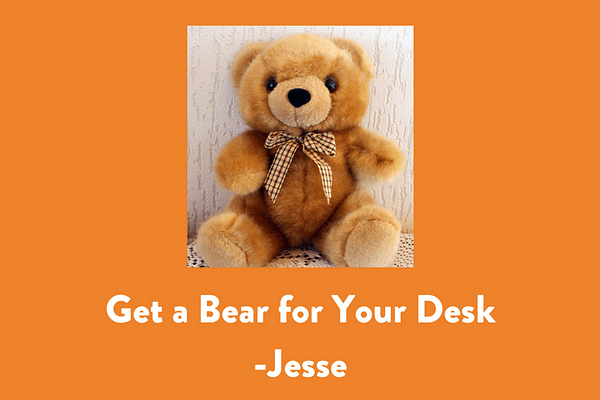 Get a Bear for Your Desk