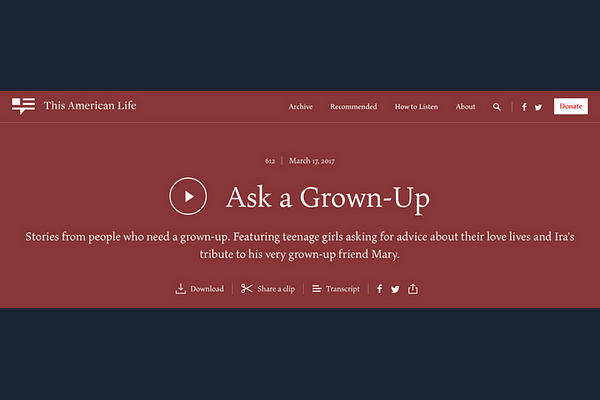 Act 4 of Ask a Grown-Up (an episode of This American Life)