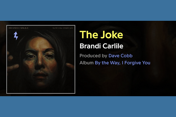 The Joke, Brandi Carlile Lyrics On genius
