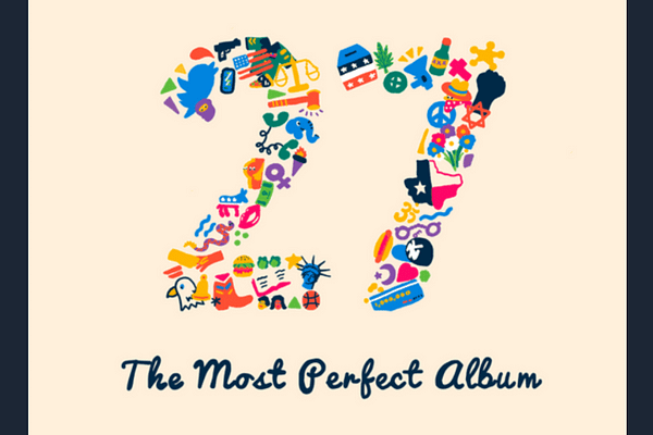 27: The Most Perfect Album