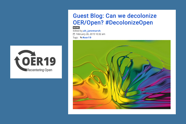 Can We Decolonize OER/Open, by Adam, Bali, Hodgkinson-Williams & Morgan