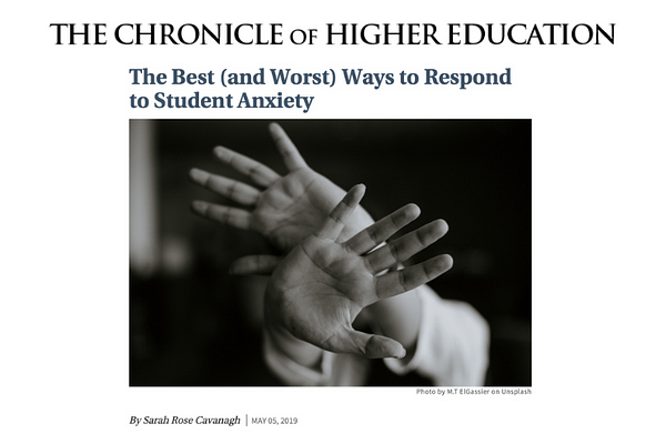 The Best (and Worst) Ways to Respond to Student Anxiety, by Sarah Rose Cavanagh