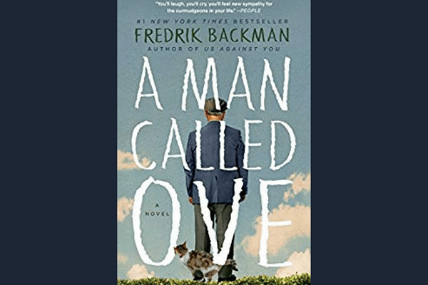 A Man Called Ove* by Fredrik Backman