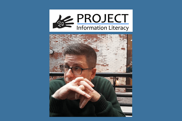 Project Information Literacy interview with Mike Caulfield